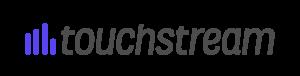 Touchstream